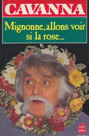 Mignonne allons voir si la rose