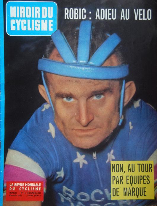 Robic blog Miroir Cyclisme adieu au vélo