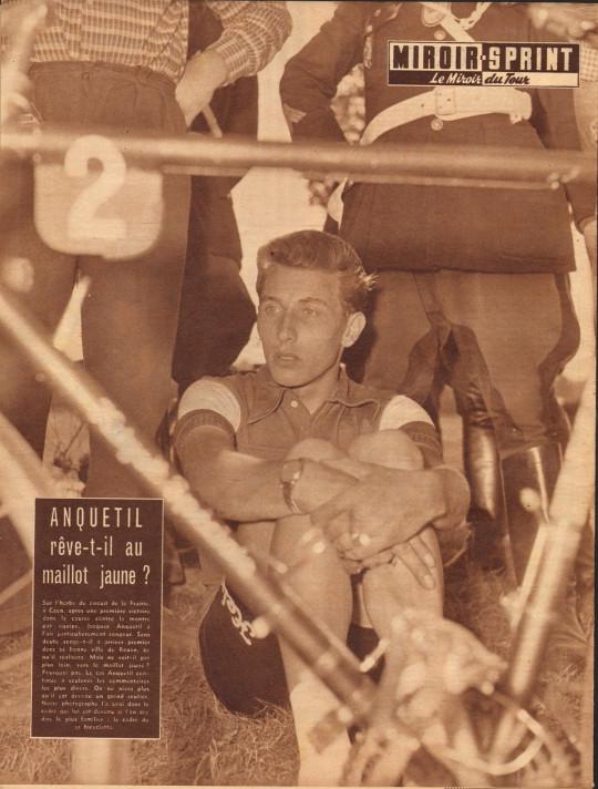 Tour 1957 Anquetil  rêve au maillot jaune